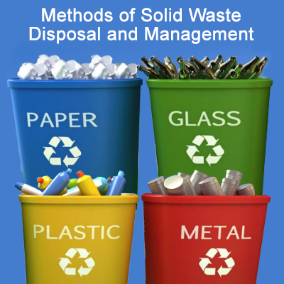 Types of Solid Waste Disposal and Management